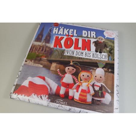 Häkel Dir Köln - Das Häkelbuch für Köln!